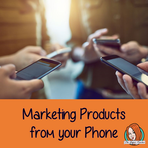 How can I market my products on my phone?