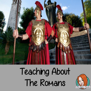 Teaching Children About the Romans