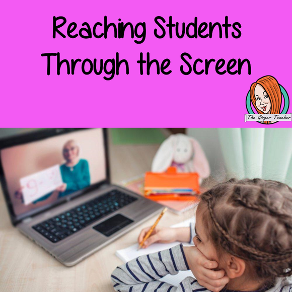 Reaching Students Through the Screen