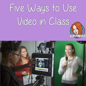Five ways to bring video into your classroom