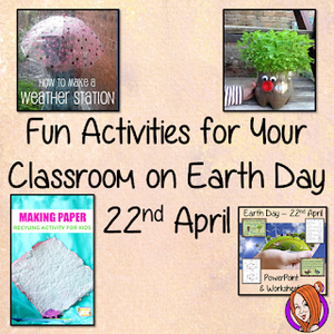 Great activities to get your class excited about Earth Day