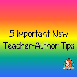 Five Important Things to Keep in Mind as a New Teacher-Seller