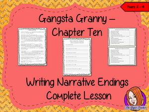 Gangsta Granny  – Writing a Narrative Ending -  Complete Lesson