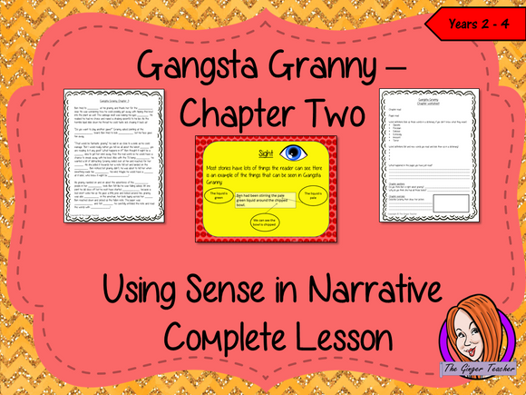 Using Senses in Narratives; Complete Lesson  –  Gangsta Granny