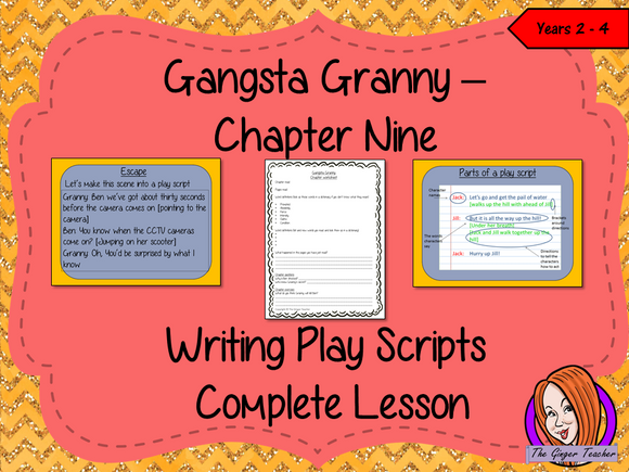 Writing Play Scripts Lesson  – Gangsta Granny