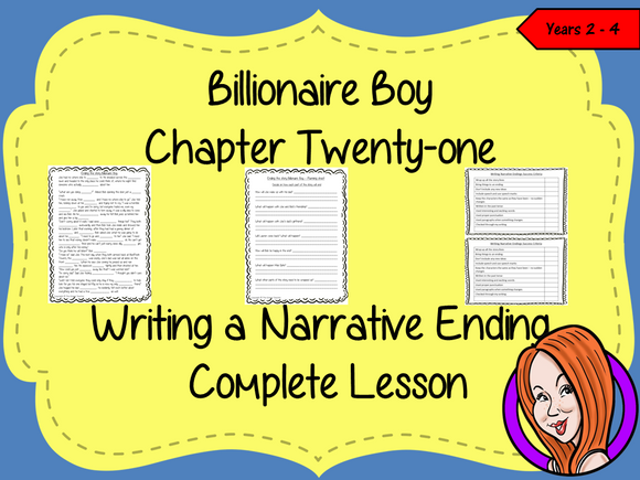 Billionaire Boy  – Writing a Narrative Ending -  Complete Lesson