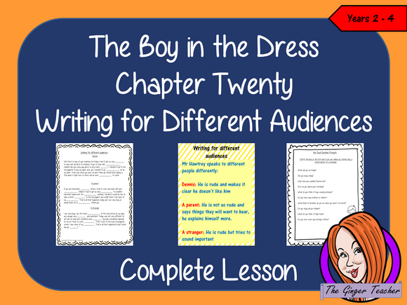 Complete Lesson on Writing for Different Audiences  -  Related to The Boy in the Dress by David Walliams