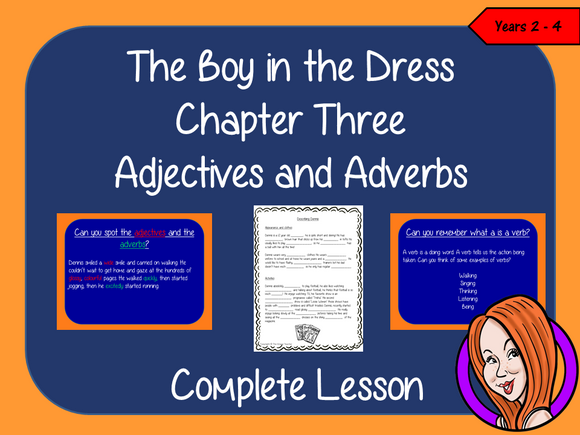 Using Adjectives and Adverbs; Complete Lesson  – The Boy in the Dress