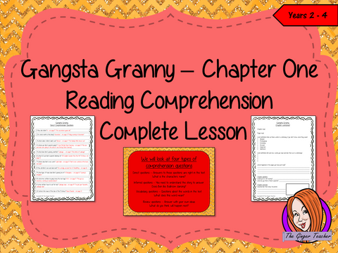 Reading Comprehension Complete Lesson  – Gangsta Granny