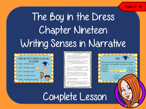 Using Senses in Narratives; Complete Lesson  – The Boy in the Dress