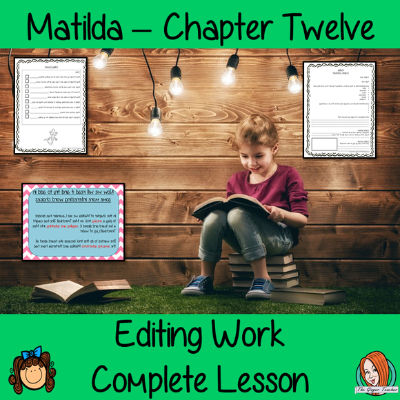 Editing Writing Complete Lesson  – Matilda