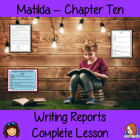 Complete Lesson Newspaper Reports  – Matilda
