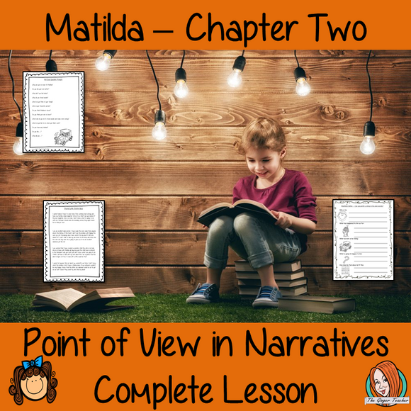 Point of View Narrative Writing  – Matilda