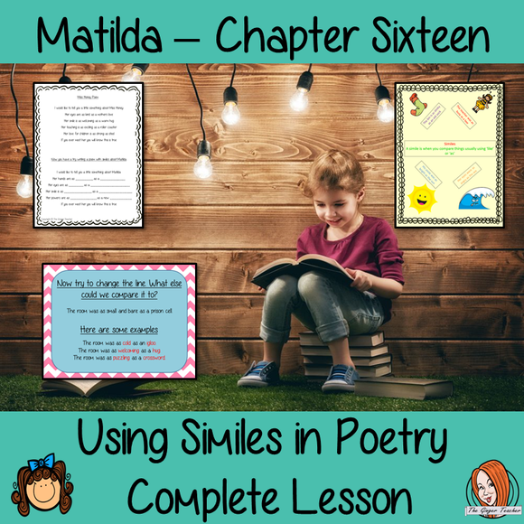 Using Similes in Poetry; Complete Lesson  – Matilda