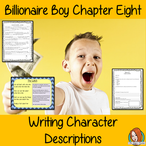 Writing Character Descriptions Lesson  – Billionaire Boy