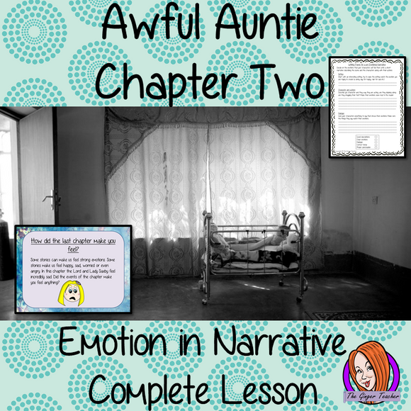 Writing Emotion in Narratives, Complete English Lesson on Awful Auntie by David Walliams complete, narrative writing lesson on the 2nd chapter how to write emotion in narrative. Children read and discuss the chapter. Detailed PowerPoint to ensure  understanding of elements of writing emotional narrative. The class write a narrative and then the children plan and write their own #lessonplans #bookstudy #teachingideas #readingactivities #awfulaunty #davidwalliams