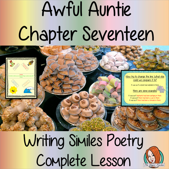 Using Similes in Poetry; Complete Lesson on Awful Auntie complete, English lesson on the 17th chapter of the book Awful Auntie by David Walliams. The lesson on how to use similes and create poetry. The lesson uses the events in the chapter as a base. Children will read and discuss the chapter. There is a PowerPoint to ensure children understand similes and look in detail at a short poem. #lessonplans #teachingideas #readingactivities #davidwalliams