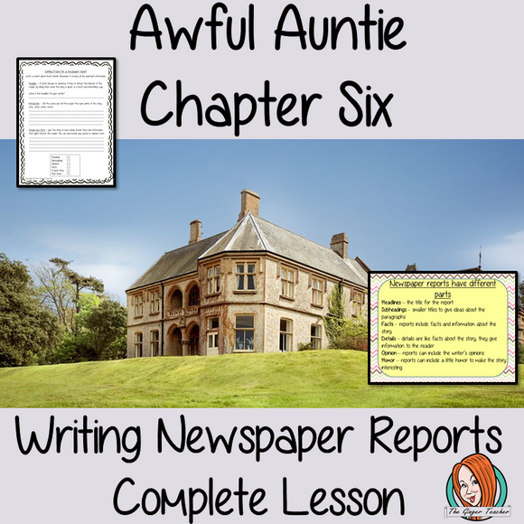 Writing newspaper reports Complete English Lesson on Awful Auntie by David Walliams. Teachers will get full resources and plans for teaching school children to write newspaper reports in the classroom. There is a PowerPoint to explain the activity and then practice independently. There is also a short chapter summary sheet for kids to reflect on the chapter read and share their ideas. #lessonplans #bookstudy #teachingideas #readingactivities #awfulaunty #davidwalliams #newspaperreports #reports