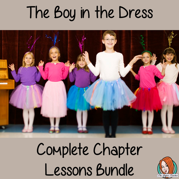 The Boy in the Dress Lesson Bundle  This download includes all 22 chapter lessons on the book The Boy in the Dress by David Walliams.  This is the bundle of lessons for the chapter book The Boy in the Dress, which looks at social norms and individuality in a new and refreshing way for children! boy-in-the-dress the-boy-in-the-dress a boy in the dress boy in the dress characters the boy and the dress the boy in the dress lesson plans
