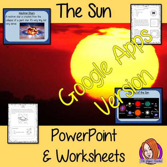 Distance Learning, The Sun of our Solar System Lesson   These Google Slide, resources teach children about the Sun in one complete lesson. There is a detailed 24 slide presentation on the size of the Sun, the life of the Sun, different types of stars and understanding an eclipse. There are also differentiated, 8 page, Google Slides worksheets to allow students to demonstrate their understanding. This pack is great for teaching kids about the Sun of our solar system. Included: - Complete 24 slide presentatio