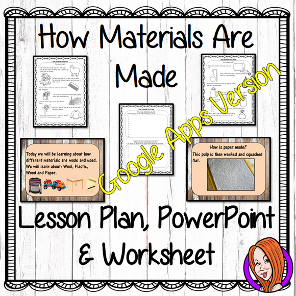 Distance Learning How Materials are Made Google Slides Lesson  This download includes a detailed 40 slide presentation to explain How Materials are made. There are also differentiated Google Slides worksheets to allow children to demonstrate understanding how materials are made and a worksheet to allow children to write their own instructions. This is the Google Slides version of this lesson!
