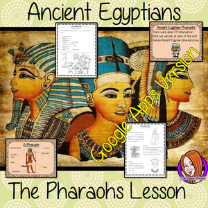 Distance Learning Ancient Egyptian Pharaohs Google Slides Lesson  Teach children about Ancient Egyptian pharaohs. This is a complete resources lesson to teach children about the life of pharaohs in Ancient Egypt.  The children will learn about how the pharaohs dressed, the types of duties they had and why they were so important. Some of the most famous pharaohs are discussed with Tutankhamun explained in detail. There is a detailed 44 slide presentation and four versions of the 8-page, Google Slides workshe