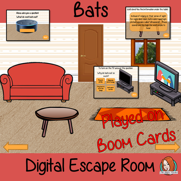 Bats Escape Room Boom Cards  Escape the room!  Learn about and practice bat information with this fun digital escape room. Children will need to explore the room answering questions and solving puzzles and collecting information to escape.