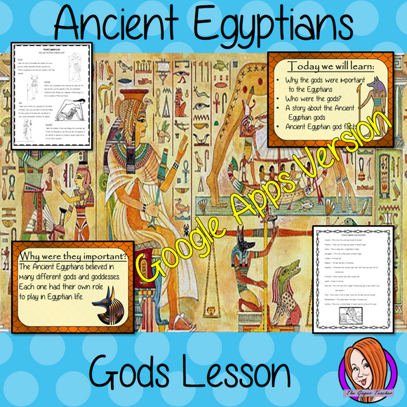 Distance Learning Ancient Egyptian Gods Google Slides Lesson   Teach children about the gods of Ancient Egypt. This is a complete resources lesson to teach children about the gods in Ancient Egypt religion. The children will learn who the gods were, their different abilities and one of the Egyptian creation stories in Ancient Egypt history. There is a detailed 37 slide Ancient Egyptian gods and goddesses presentation and four versions of the 7-page Egyptian deities' Google Slides worksheet to allow children