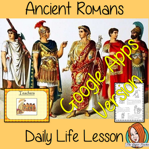 Distance Learning Ancient Roman Daily Life Google Slides Lesson  Teach children about daily life in Ancient Rome.     This is a complete resources lesson to teach children about the daily life for Ancient Romans.  The children will learn the roles and jobs in Ancient Roman Society. How children lived and the parts of life that were important to them. There is a detailed 37 slide Ancient Roman daily lives, presentation and four versions of the 8-page 'the daily life in Ancient Rome' worksheet to allow childr