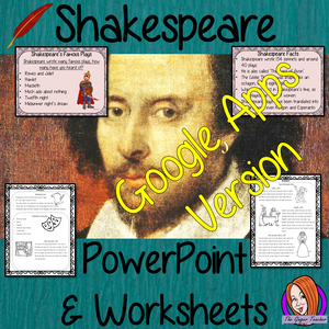 Distance Learning Shakespeare Google Slides Lesson The 23rd of April is Shakespeare's Day!   This lesson includes a detailed 21 slide presentation explaining all about Shakespeare. It covers the important parts of his life; who he actually was; interesting facts about him; brief summary of his most famous plays and the words he gave to the English language.  This is the Google Slides version of this lesson!