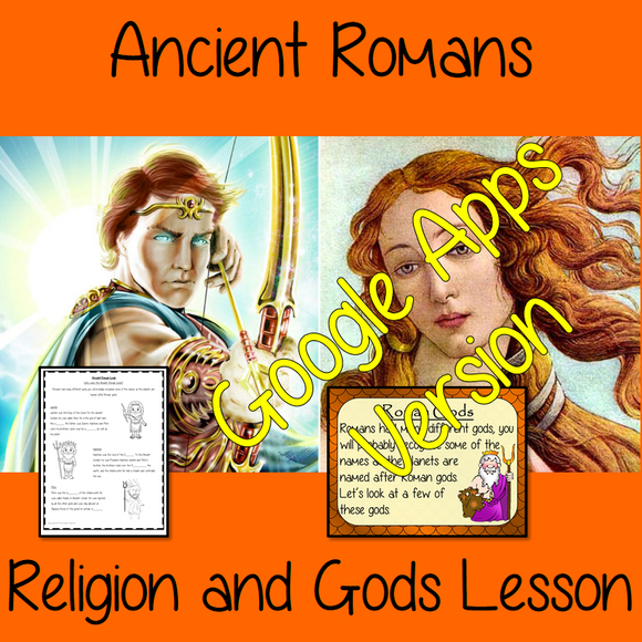 Distance Learning Ancient Roman Religion and Gods   Teach children about the religion and gods of the Ancient Romans. This is a complete Google Slides lesson to teach children about the religion in the Roman Empire.  The children will learn who the Romans worshipped, how they changed to Christianity and the different types of gods. There is a detailed 30 slide Ancient Romans presentation and four versions of the 7-page Roman religions worksheet to allow children to show their understanding.  This is the Goo