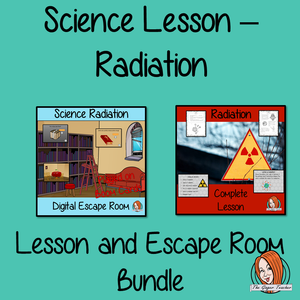 Radiation Science Lesson and Escape Room Bundle