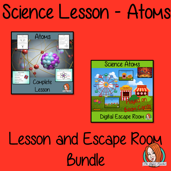 Atoms Science Lesson and Escape Room Bundle
