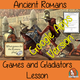 Distance Learning Ancient Roman Games and Gladiators   Teach children about Ancient Roman Games. This is a complete Google Slides lesson to teach children about the types of games.  The children will learn the types of games the Romans played, why they were important and the role and life of gladiators. There is a detailed 37 slide presentation and four versions of the 8-page worksheet to allow children to show their understanding. This is the Google Slides version of this lesson!