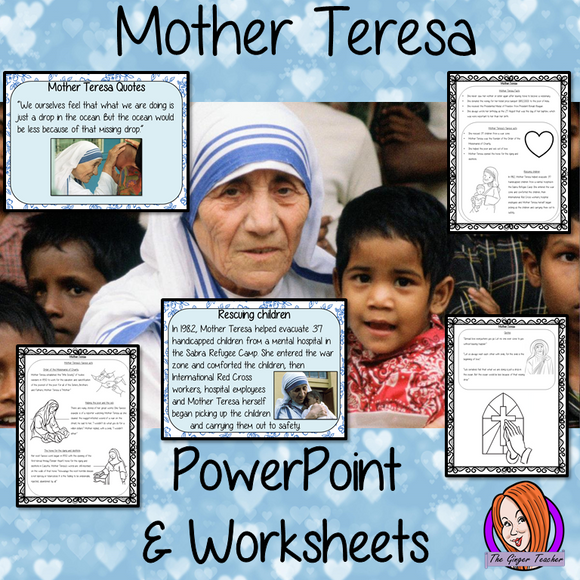 Mother Teresa  -  PowerPoint and Worksheets