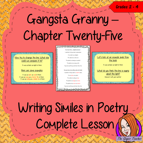 Using Similes in Poetry; Complete Lesson. Complete, English lesson on the 25th chapter of the book Gangsta Granny by David Walliams. The lesson focuses on how to use similes and create poetry. Children will read and discuss the chapter. There is a detailed PowerPoint on similes and look in detail at a short poem. The class will write a simile poem and then the children will use writing frames and cloze sheets to create their own. #lessonplans #bookstudy #teachingideas #readingactivities