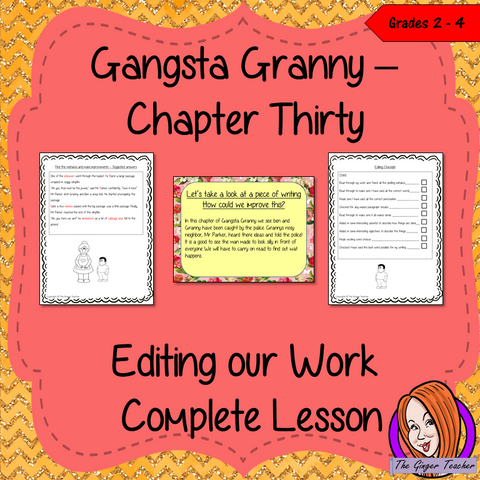 Complete editing lesson on the 30th chapter of Gangsta Granny by David Walliams. Lesson focuses on how to edit work for clarity and to check for errors and to improve writing using the events in the chapter. Children read and discuss the chapter. There is a detailed PowerPoint to ensure understanding in editing writing. The class will edit a prewritten piece and then the children can write and edit their own using the checklist included #lessonplans #bookstudy #teachingideas #readingactivities