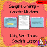 Using Verb Tenses; Complete Lesson  – Gangsta Granny The lesson focuses on how to write in the correct tense.  Children will read and discuss the chapter. There is a detailed PowerPoint to ensure understanding. The class will write recounts in different tenses and then the children will use writing frames and cloze sheets to create their own. There's a short chapter summary sheet for children to complete to reflect on the chapter read. #lessonplans #bookstudy #teachingideas #readingactivities