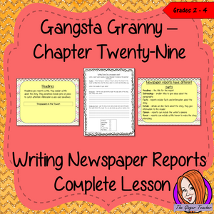Complete report writing lesson on the 29th chapter of the book Gangsta Granny by David Walliams. The lesson focuses on how write newspaper reports. There is a detailed PowerPoint to ensure children's understanding of the elements of newspaper reports. The class will write a report together and then the children plan and write their own using the writing frame and success criteria included to allow for confidence writing independently. #lessonplans #bookstudy #teachingideas #readingactivities