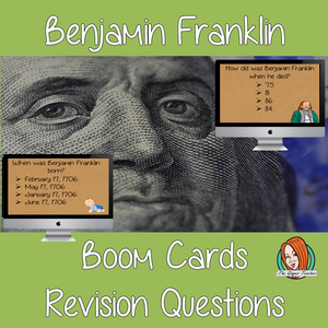 Benjamin Franklin Revision Questions  This deck revises children's knowledge of Benjamin Franklin. There are multiple choice revision questions to check children's understanding. These question cards are self-grading and lots of fun!
