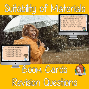 Suitability of Materials Revision Questions  This deck revises children's knowledge of Suitability of Materials. There are multiple choice revision questions to check children's understanding. These question cards are self-grading and lots of fun!