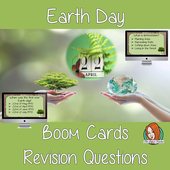 Earth Day Revision Questions  This deck revises children's knowledge of Earth Day. There are multiple choice revision questions to check children's understanding. These question cards are self-grading and lots of fun!