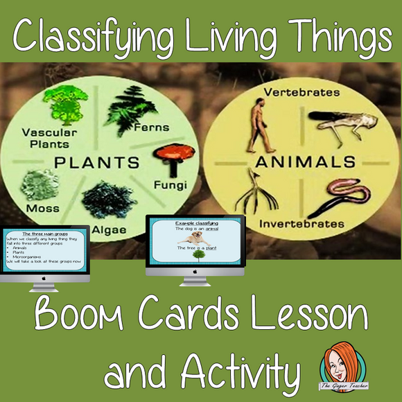 Classifying Living Things - Boom Cards Digital Lesson