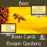 Bees Revision Questions  This deck revises children's knowledge of Bees. There are multiple choice revision questions to check children's understanding. These question cards are self-grading and lots of fun!