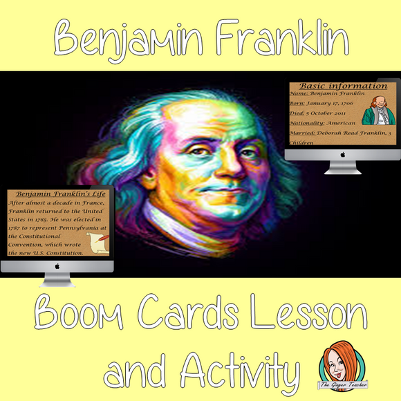 Benjamin Franklin - Boom Cards Digital Lesson