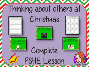Thinking of others at Christmas; Complete PSHE Lesson