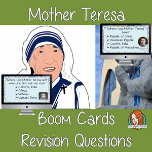 Mother Teresa Revision Questions  This deck revises children's knowledge of Mother Teresa. There are multiple choice revision questions to check children's understanding. These question cards are self-grading and lots of fun!