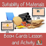 Suitability of Materials - Boom Cards Digital Lesson