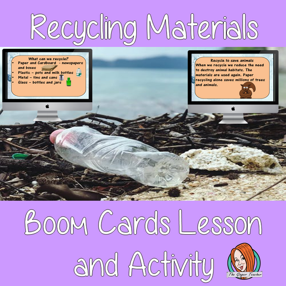 Recycling Materials - Boom Cards Digital Lesson