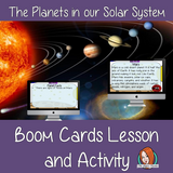 The Planets - Boom Cards Digital Lesson